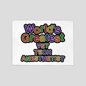 World's Greatest VET TECH ANESTHETIST 5'x7' Area R