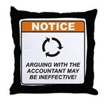 Accountant / Argue Throw Pillow