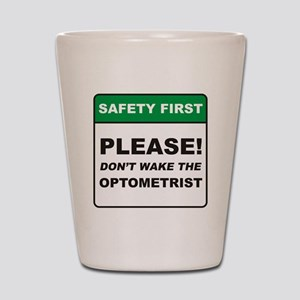 Optometrist / Wake Shot Glass