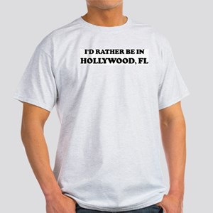 Rather be in Hollywood Ash Grey T-Shirt