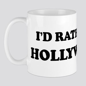 Rather be in Hollywood Mug