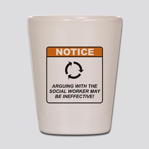 Social Worker / Argue Shot Glass