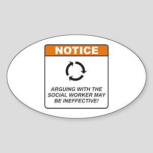 Social Worker / Argue Sticker (Oval)