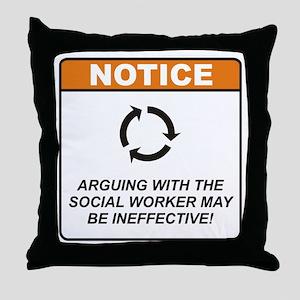 Social Worker / Argue Throw Pillow