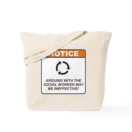 Social Worker / Argue Tote Bag