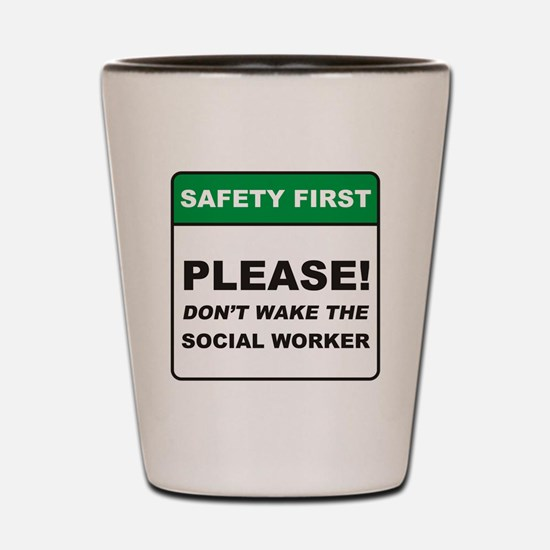 Social Worker / Wake Shot Glass