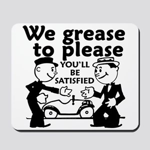 Grease to Please Mousepad