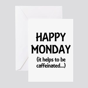 Happy mondays greeting cards cafepress happy monday caffeinated greeting cards package o m4hsunfo Image collections