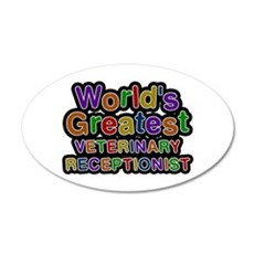 World's Greatest VETERINARY RECEPTIONIST Wall Decal