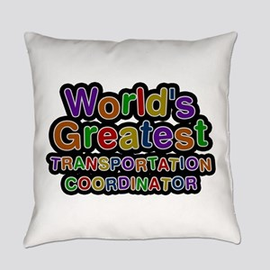 World's Greatest TRANSPORTATION COORDINATOR Everyd