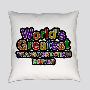 World's Greatest TRANSPORTATION DRIVER Everyday Pi