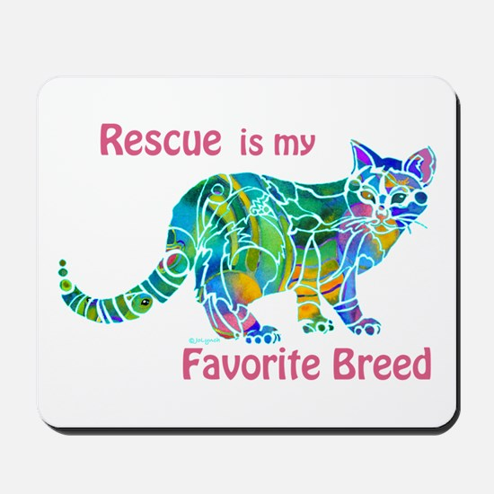 RESCUE is Favorite Breed CATS Mousepad