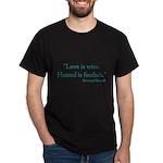Love is wise Dark T-Shirt
