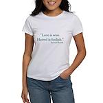 Love is wise Women's T-Shirt