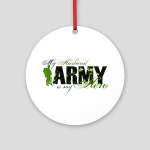 Husband Hero3 - ARMY Ornament (Round)