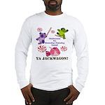 Mamby Pamby Land Jackwagon Pa Long Sleeve T-Shirt