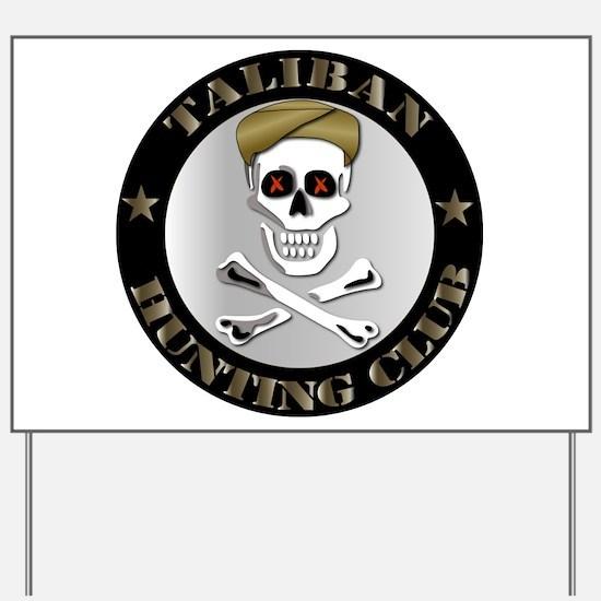 Emblem - Taliban Hunting Club Yard Sign