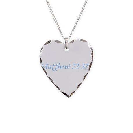 Matthew 22:37-40 Necklace Heart Charm
