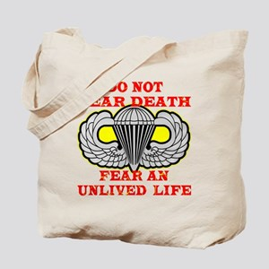 Airborne; Do Not Fear Death Tote Bag
