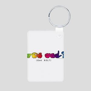 Got ASL? Rainbow CC Aluminum Photo Keychain