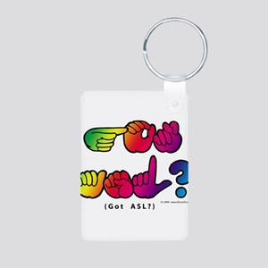 Got ASL? Rainbow SQ CC Aluminum Photo Keychain