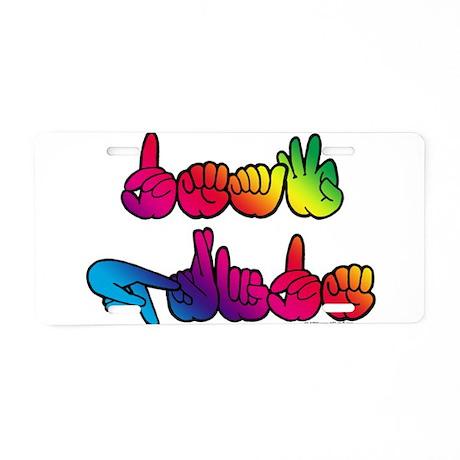 Deaf Pride Rainbow Aluminum License Plate