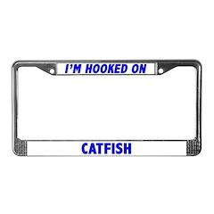 I'm Hooked On Catfish License Plate Frame