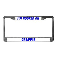 I'm Hooked On Crappie License Plate Frame