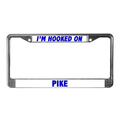 I'm Hooked On Pike License Plate Frame