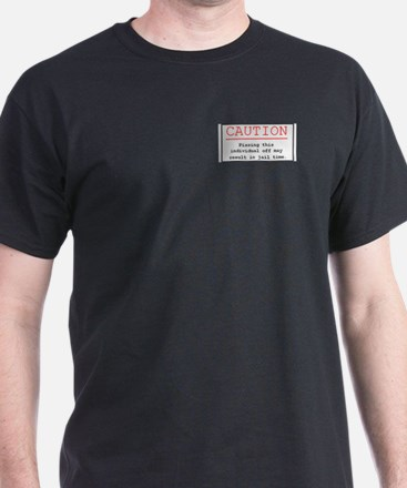 """""""You've Been Warned"""" T-Shirt"""