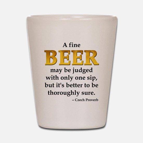 Czech Beer Proverb Shot Glass