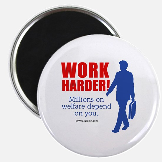 """11 million on welfare depend on you - 2.25"""" Magne"""