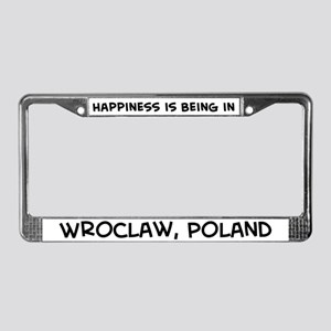 Happiness is Wroclaw License Plate Frame