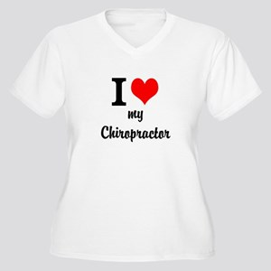 I Love My Chiropractor Women's Plus Size V-Neck T-
