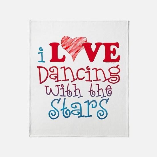 I Love Dancing wtih the Stars Throw Blanket