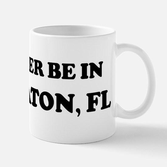 Rather be in Boca Raton Mug