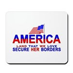 Border Crossing Secure Our Bo Mousepad