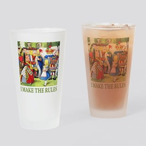 I MAKE THE RULES Drinking Glass