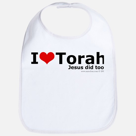 I Love Torah - Jesus Did Too Bib