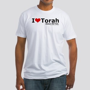 I Love Torah - Jesus Did Too Fitted T-Shirt