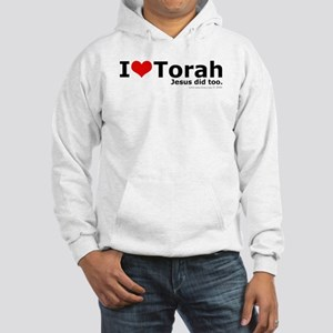 I Love Torah - Jesus Did Too Hooded Sweatshirt