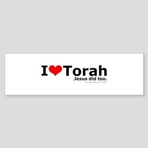 I Love Torah - Jesus Did Too Bumper Sticker