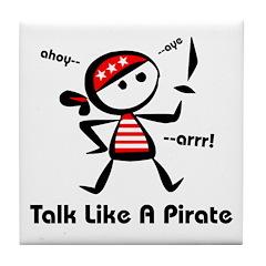 Talk Like A Pirate Tile Coaster