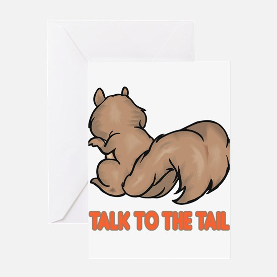 Talk to the Tail Squirrel Greeting Card