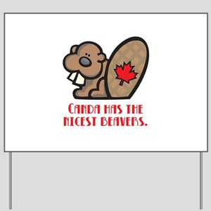 Canada Nicest Beavers Yard Sign