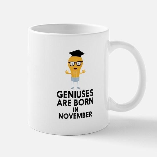 Geniuses are born in NOVEMBER Cbv9r Mugs
