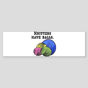 Knitters Have Balls! Sticker (Bumper)