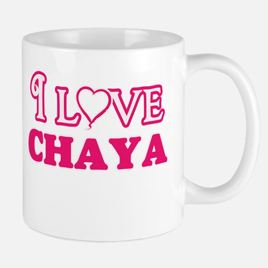 I Love Chaya Mugs