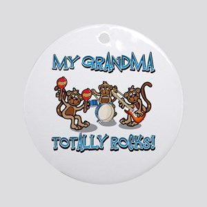 My Grand ma totally rocks Ornament (Round)