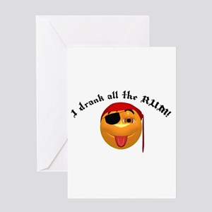 Drank All the Rum Pirate Smil Greeting Card
